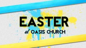 #EasterAtOasis